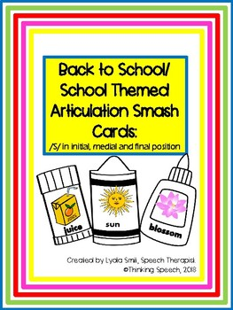 Back to School Articulation Smash Cards /S/ Sound Initial Medial Final