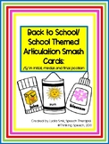 Back to School Articulation Smash Cards /S/ Sound Initial