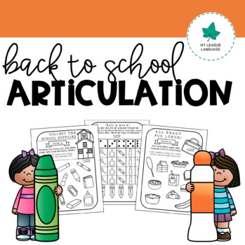 Back to School Articulation Worksheets - Early Developing Sounds