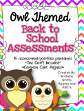 Back to School Assessments (Kindergarten- Owl Themed)