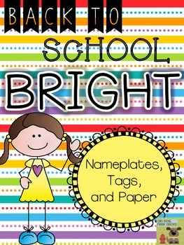 Back to School BRIGHTS Decor Pack - Nameplates, Tags, and