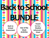 Back to School BUNDLE - Assessments, Star of the Week, Parent Survey