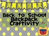 Back to School Craftivity