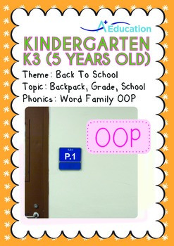 Back to School - Backpack, Grade, School (I): Word Family OOP - K3 (age 5)