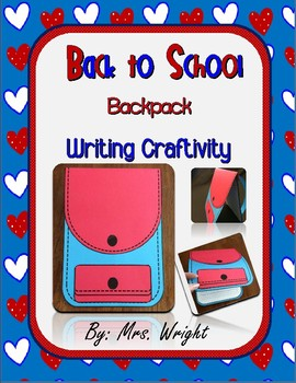 Back to School Backpack Writing Craftivity