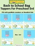 Back to School Bag Toppers For Preschool Through 3rd Grade