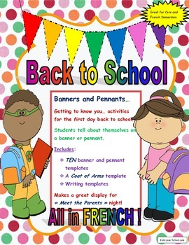 Back to School-Banners and Pennants Getting to Know You Activities in FRENCH