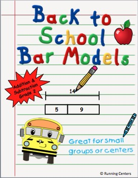 Back to School Bar Models - Grade 2 Word Problems - Addition & Subtraction