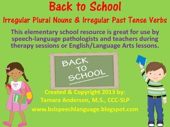 Back to School Baseline Check-Irregular Plural Nouns & Past Tense Verbs