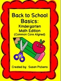 Back to School Basics:  Kindergarten Math Edition (Common