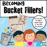 Back-to-School-Becoming Bucket Fillers Activities Pack!
