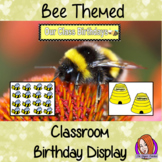 Back to School Bee Themed Classroom Birthday Display