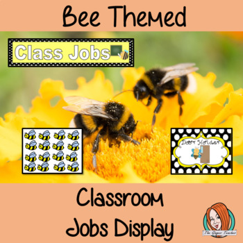 Back to School Bee Themed Classroom Jobs Display