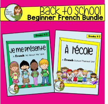 Back to School Beginner French Bundle - Je me presente + À l'école (Grade 4-7)