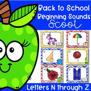 Back to School Beginning Sounds Scoot/ Write the Room (Letters N-Z)