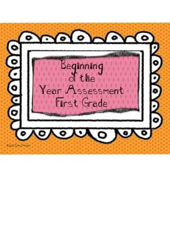 Back to School Beginning of  Year First Grade Assessment