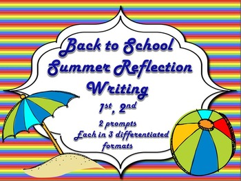 Back to School / Beginning of Year Writing Prompt Assessme