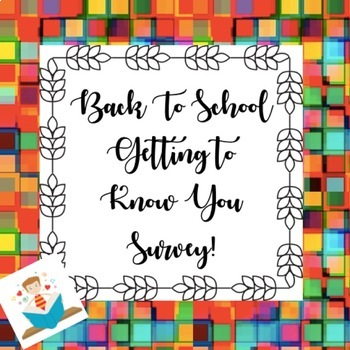 Back to School Beginning of the Year Survey