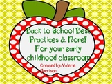 Back to School Best Practices and More for Early Childhood Classrooms