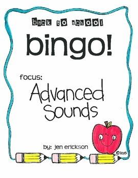 Back to School Bingo:  Advanced Sounds