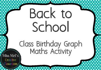 Back to School Birthday Chart - Maths Birthday Back to School Activity
