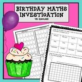 Birthday Maths Investigation No Prep AUS UK