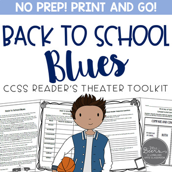 Back to School Blues: CCSS Reader's Theater for Grades 4-8