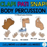 """Music Lesson Body Percussion Activities, Worksheets """"Clap-Pat-Snap"""" K-6"""