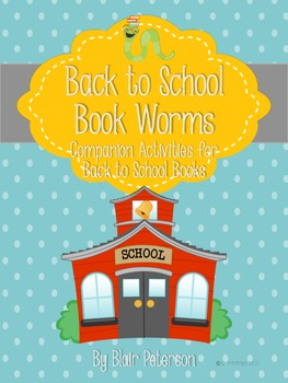 Back to School Book Worms: Companion Activities for Back t