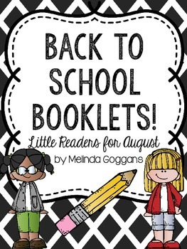 Back to School Booklets: Little Readers for August