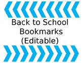 Back to School Bookmarks (Editable)