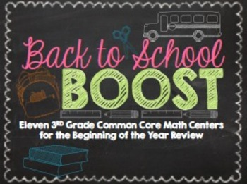 Back to School Boost: Third Grade Common Core Beginning of the Year Math Centers