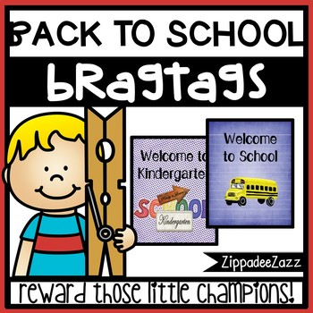Back to School Brag Tags - 1 designs - 15 per pg - Behavior Incentive