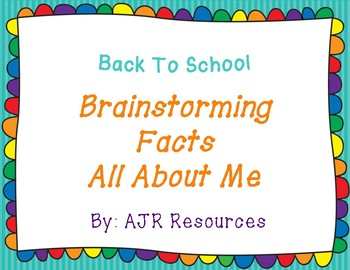 Back to School - Brainstorming Facts All About Me