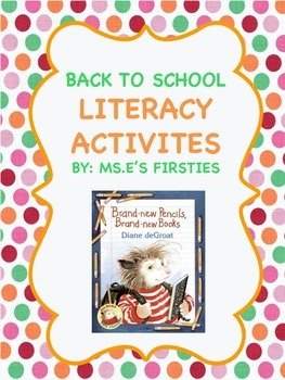Back to School, Brand New Books, Literacy Activities
