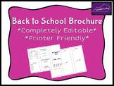 Back to School Brochure *Completely Editable & Printer Friendly*