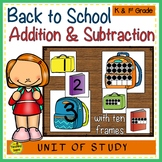 Back to School  Build a 2 Addend Addition or Subtraction Sentence with Ten Frame