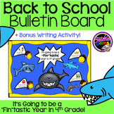 Back to School Bulletin Board 4th Grade Sharks