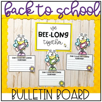 Back to School Bulletin Board: Bee Theme