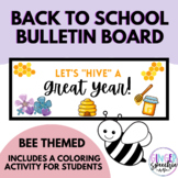 Back to School Bulletin Board | Bee Theme | Student Colori