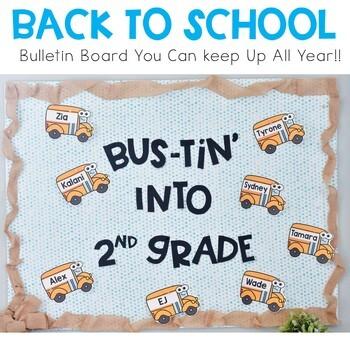 Back to School Bulletin Board: Bustin into School