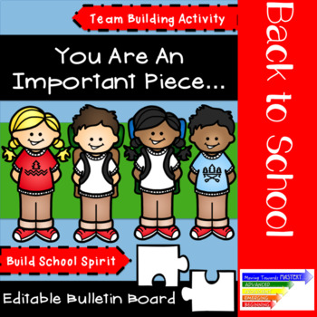Back to School Bulletin Board + Community Building: You Are An Important Piece