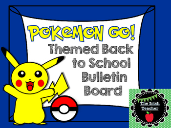 Back to School Pokemon Go Themed EDITABLE Bulletin Board
