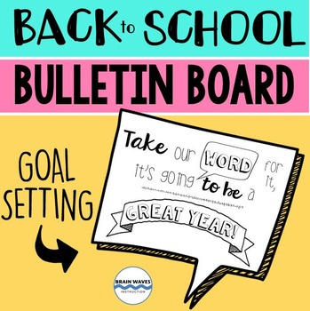 Back to School Bulletin Board:  Goal Setting – FREE!