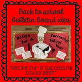 Back to School Bulletin Board Idea ~ Recipe for a Successful School Year ~ Chef