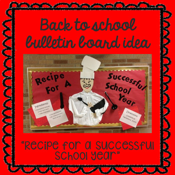 Back to School Bulletin Board Idea ~ Recipe for a Successful School Year ~ Chef