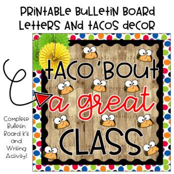 Taco 'Bout a Great Class Bulletin Board Kit