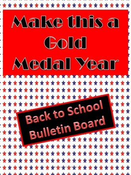 """Back to School Gold Medal Bulletin Board- """"Make This a Gold Medal Year"""""""