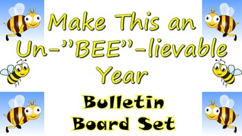 """Back to School Bulletin Board- Make This an Un""""BEE""""lievable Year!"""