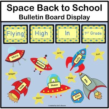 Back to School Bulletin Board - Space Theme